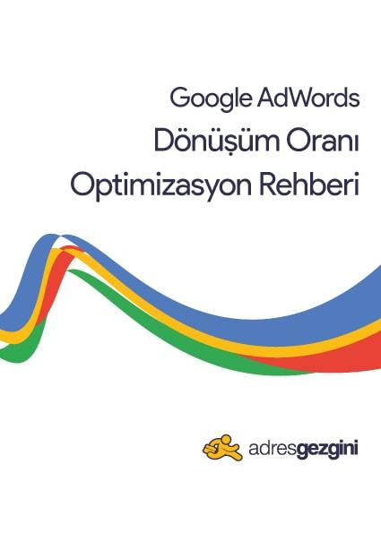 Google Ads Dönüşüm Oranı Optimizasyon Rehberi